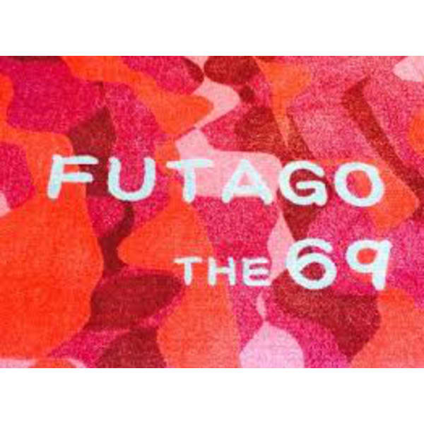 FUTAGO THE 69