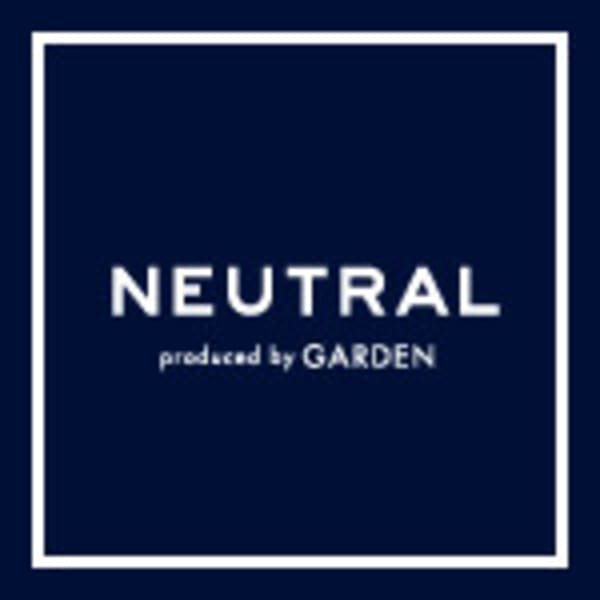 NEUTRAL produced by GARDEN