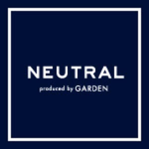 NEUTRAL produced by GARDEN