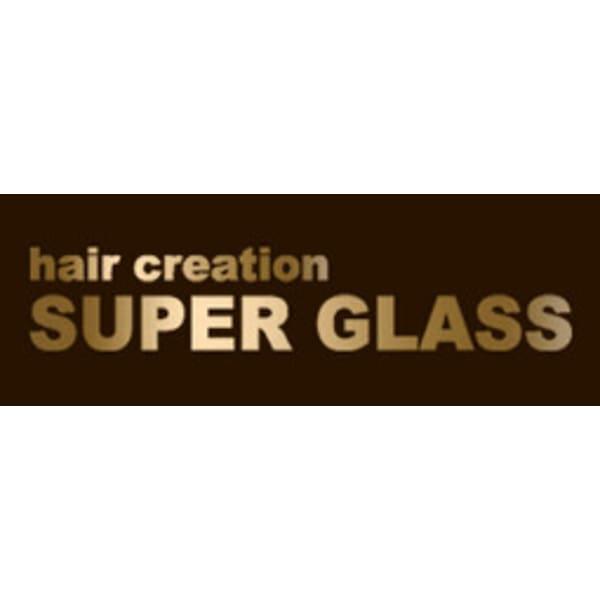 hair creation SUPER GLASS
