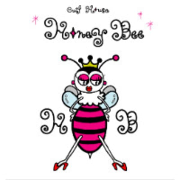 cut house HONEY BEE