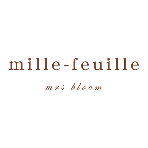 bloom MILLE-FEUILLE