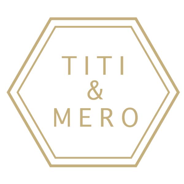 TITI&MERO 本町店
