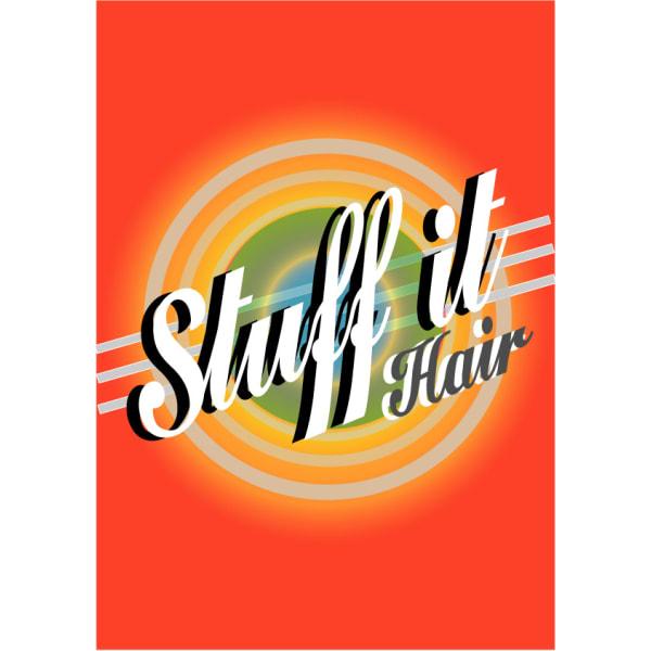 Stuff it Hair