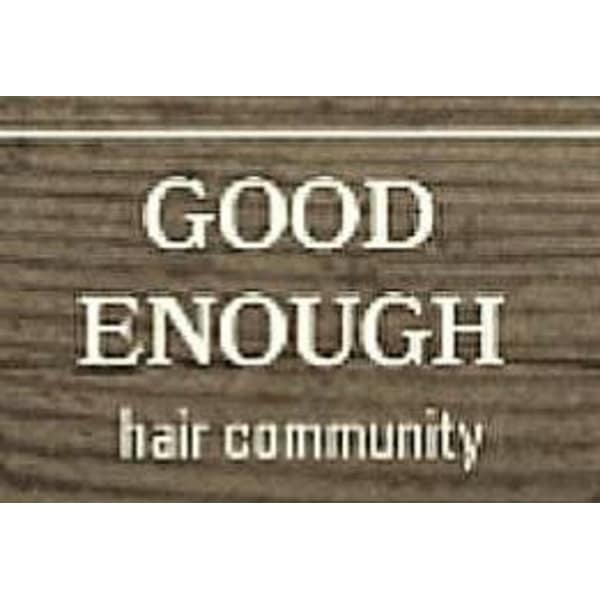GOOD ENOUGH hair community