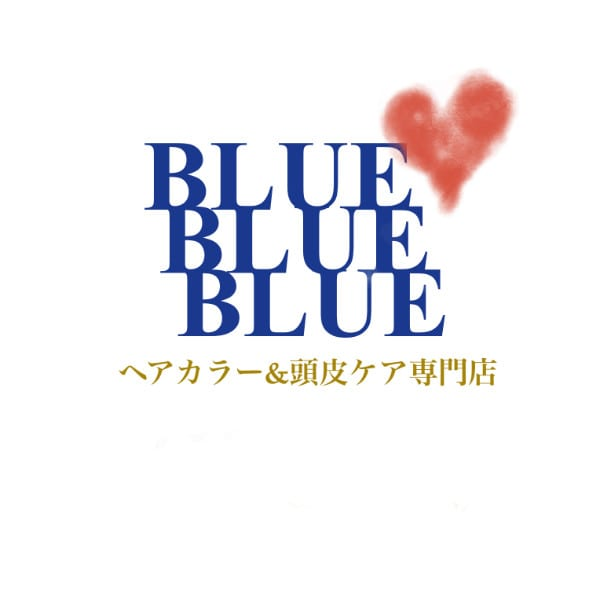 BLUE BLUE BLUE&ヘアカラー&頭皮ケア専門店
