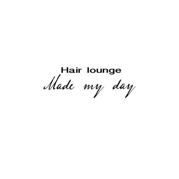 hair lounge Made my day