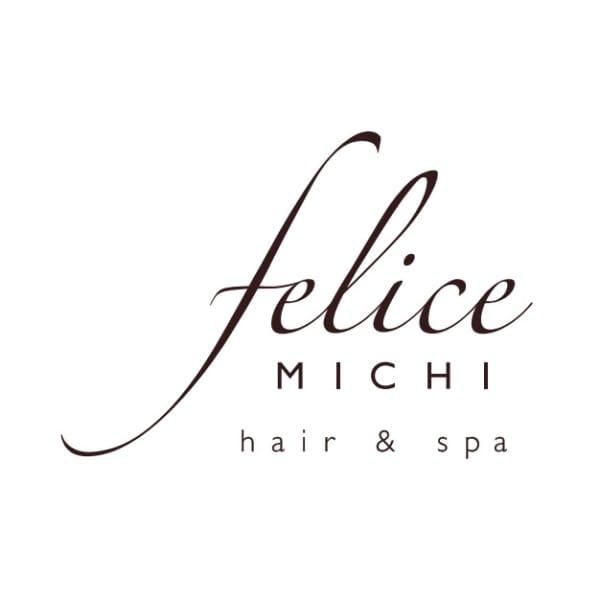 HAIR&SPA FELICE MICHI