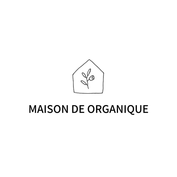MAISON DE ORGANIQUE