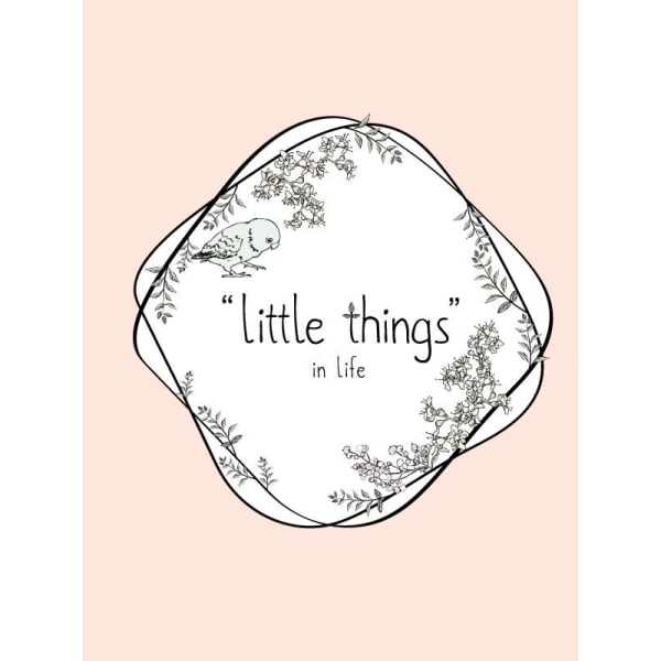 ''little things'' in life