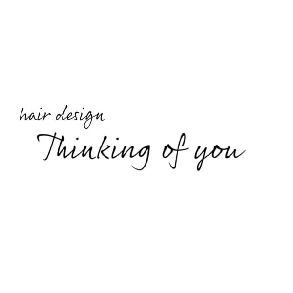Thinking of you -hair design-