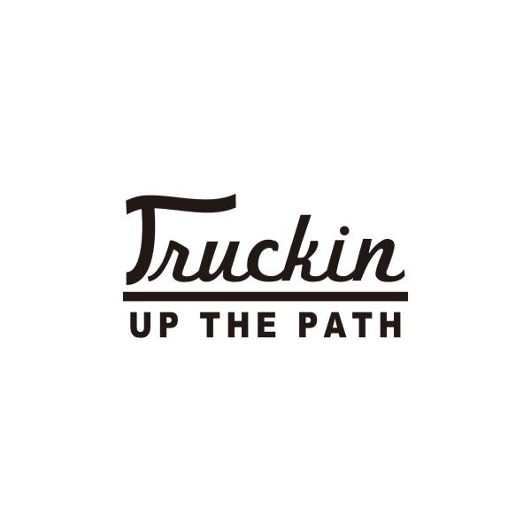 TRUCKIN UP THE PATH