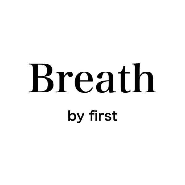 Breath by first 富谷店