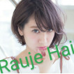 Rauje Hair(ラウジェヘアー)/上野芝