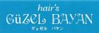 hair's Guzel Bayan