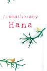 Aromatherapy Hana
