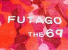 FUTAGO THE 69