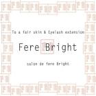 Fere Bright 武蔵浦和店
