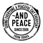 ~ and peace