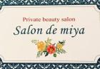 代官山完全個室サロン~salon de miya~