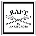 ANKH・CROSS RAFT