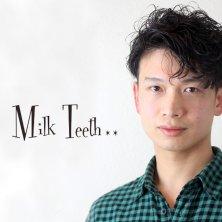 Milk Teeth(ミルクティース)