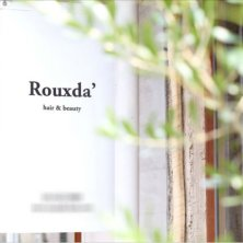 Rouxda' hair&beauty(ルゥーダヘアアンドビューティー)