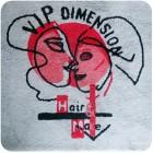 VIP DIMENSION + Cheveu